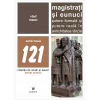 Magistrați și eunuci - Vlad Nistor