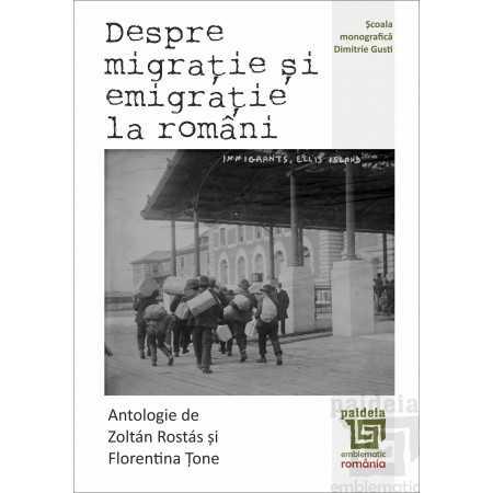 Paideia Despre migratie si emigratie la romani - Zoltán Rostás E-book 15,00 lei E00002269