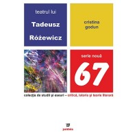 Teatrul lui Tadeusz Rozewicz - Cristina Godun