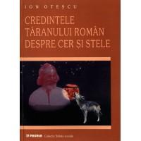 Credinţele ţăranului român despre cer şi stele - Ion Otescu