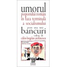 Umorul poporului român în faza terminală a socialismului. Una sută bancuri.