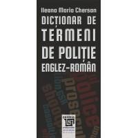 Dicționar de termeni de poliție – Englez-Român - Ileana Maria Chersan
