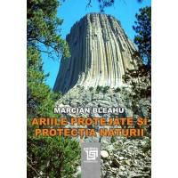 Ariile protejate si protectia naturii- Marcian Bleahu