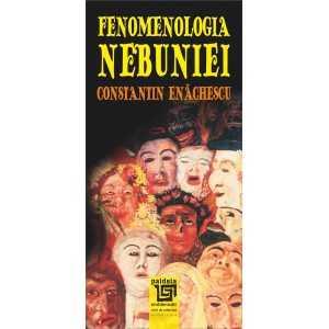 Paideia Fenomenologia nebuniei - Constantin Enachescu Psihologie 28,00 lei 2298P