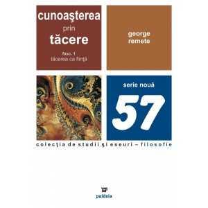 Cunoasterea prin tacere -vol.1-5- George Remete