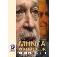 Munca naţiunilor - Robert Reich