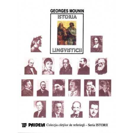 Istoria lingvisticii - Georges Mounin E-book 15,00 lei