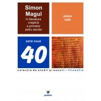 Simon Magul în literatura creştină a primelor patru secole - Anton Toth