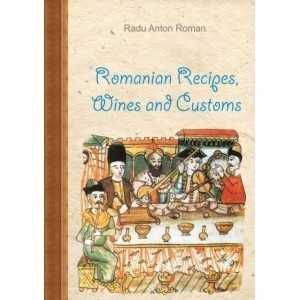 Romanian dishes wines and custom