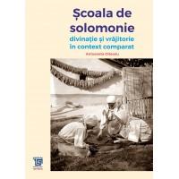 Scoala de solomonie - Antoaneta Olteanu