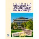 """Istoria Universitatii """"Politehnica"""" din Bucuresti - Ioan M. Popescu, Ioan Gr. Dumitrache"""