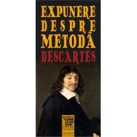 Expunere despre metoda - Rene Descartes