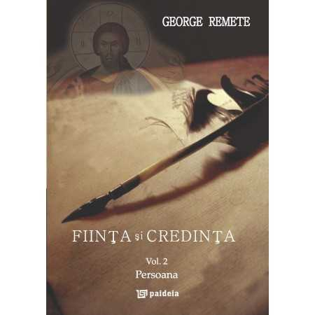 Paideia Being and Faith vol. 2 - George Remete Theology 91,00 lei
