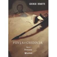 Fiinţă şi credinţă vol. 2 - George Remete