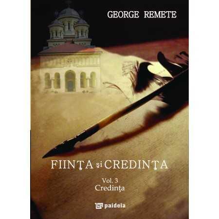 Paideia Fiinta si credinta vol. 3 - George Remete Teologie 50,00 lei 2082P