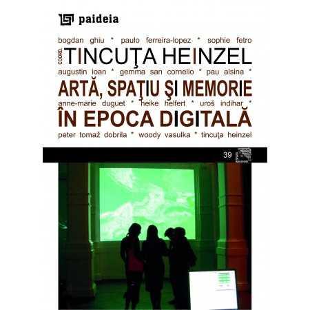 Paideia Art, space, memory in the digital era E-book 15,00 lei