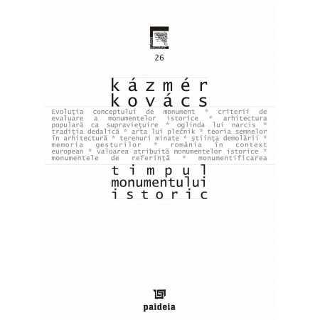 Paideia Timpul monumentului istoric - Kazamer Kovacs E-book 10,00 lei E00001138