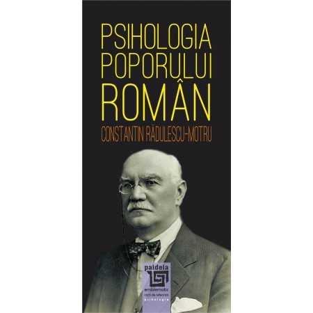 Paideia Psihologia poporului roman - Constantin Radulescu-Motru Social Studies 34,00 lei