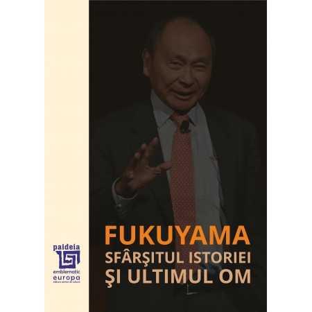 Paideia Sfarsitul istoriei si ultimul Om - Francis Fukuyama E-book 65,00 lei