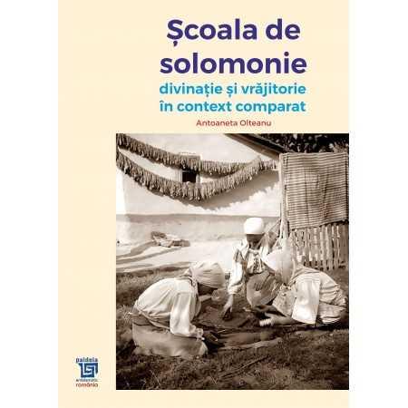 Paideia Scoala de solomonie - Antoaneta Olteanu E-book 65,00 lei