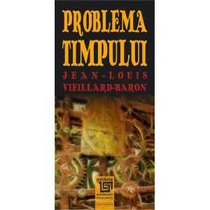 Problema timpului- Jean-Louis Vieillard-Baron