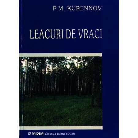 Paideia Leacuri de vraci - P.M. Kurennov E-book 10,00 lei E00000995