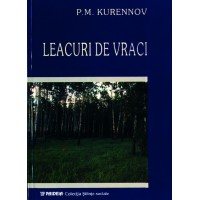 Leacuri de vraci - P.M. Kurennov