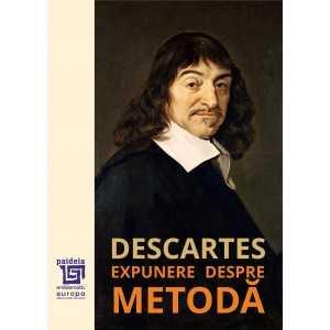 Expunere despre metodă – René Descartes