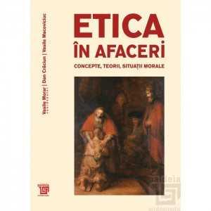 Paideia Etica in afaceri - Vasile Morar – coordonator, Dan Crăciun, Vasile Macoviciuc E-book 75,00 lei