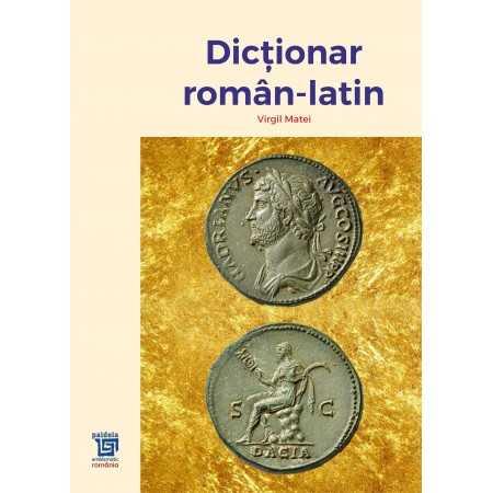 Paideia Dictionar roman-latin - Virgil Matei E-book 50,00 lei