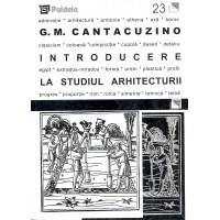 Introducere la studiul arhitecturii - George Matei Cantacuzino