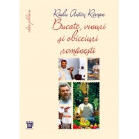 Dishes, wines and Romanian customs. All recipes in Jubilee edition. 15 years