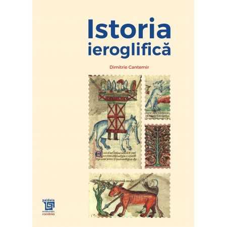 Paideia Istoria ieroglifica - Dimitrie Cantemir Home 25,00 lei