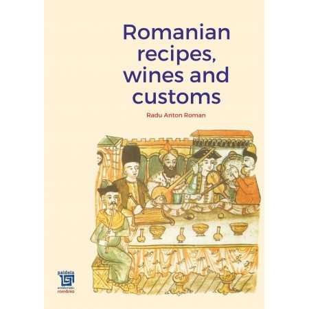 Paideia Romanian recipes, wines and customs - Radu Anton Roman Libra Magna 81,00 lei