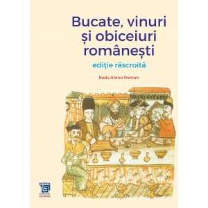 Paideia Bucate, vinuri si obiceiuri românesti - ediție răscroită - Radu Anton Roman Libra Magna 81,00 lei