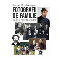 Fotografii de familie, Călător prin două secole - Elena Teodoreanu