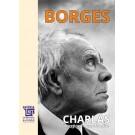Paideia Charlas. Întrețineri. Opere inedite - Jorge Luis Borges Litere 50,00 lei 2409P