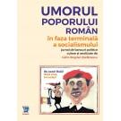 Paideia Umorul poporului roman in faza terminala a socialismului - Călin Bogdan Ștefanescu Litere 60,00 lei 2406P