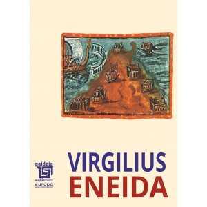 Paideia Eneida - Publius Vergilius Maro Letters 105,00 lei