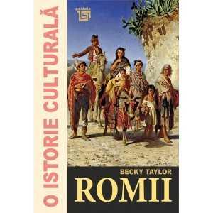 Paideia O istorie culturală. Romii - Becky Taylor E-book 35,00 lei