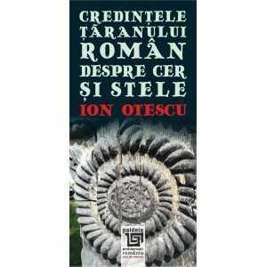 E-book - Credinţele ţăranului român despre cer şi stele - Ion Otescu