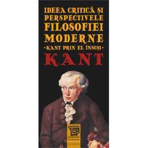 Paideia Critical thought and perspectives of modern philosophy. Kant through himself Carte Bonus 0,00 lei