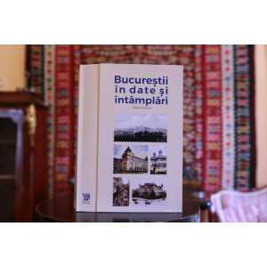 Paideia E-book - Bucurestii în date şi întâmplări - Radu Olteanu Carte Bonus 0,00 lei