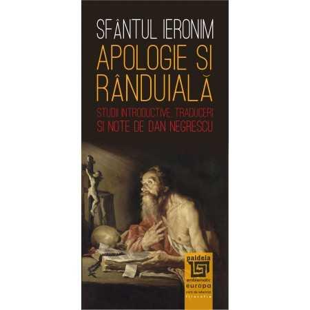 Paideia Apologie şi rânduială. Studii introductive, traduceri şi note de Dan Negrescu - Sfântul Ieronim Filosofie 25,00 lei