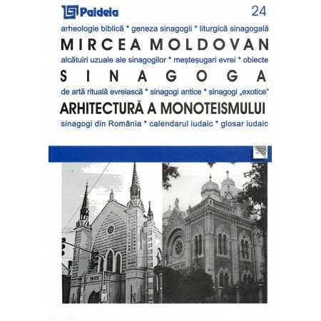 Paideia Synagogue. Monotheistic architecture Arts & Architecture 30,00 lei