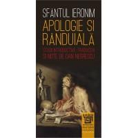 Apologie şi rânduială - Sfântul Ieronim, Studii introductive, traduceri şi note de DAN NEGRESCU