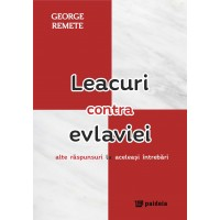 Leacuri contra evlaviei vol.2 - George Remete