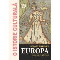 Europa. The Europe illusion - Stuart Sweeney
