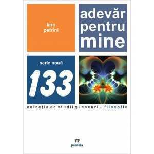 Paideia Adevar pentru mine - Lara Petrini E-book 15,00 lei