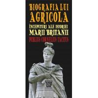 Biografia lui Agricola. Începuturi ale istoriei Marii Britanii - Publius Cornelius Tacitus